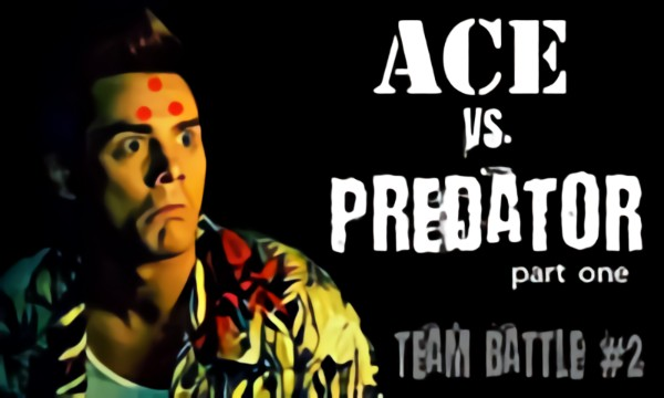 Ace vs. Predator. Part One