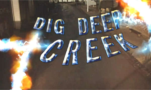 Dig Deep Creek Season One Trailer