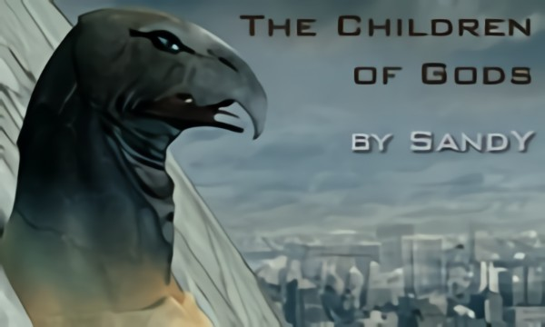 The Children of Gods (A Dramatic Tribute)